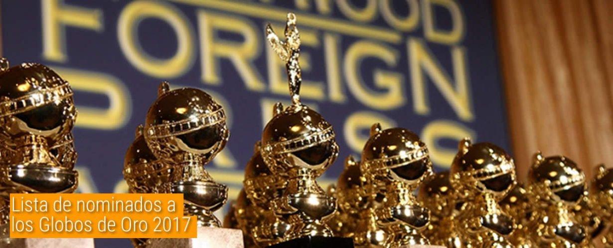 lista de nominados a los globos de oro 2016 183 cine y comedia lista de nominados a los globos de oro 2017