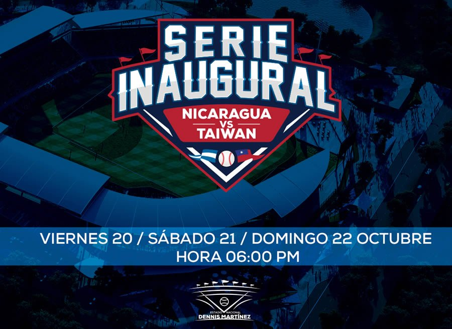 Serie Inaugural: Nicaragua vs. Taiwán