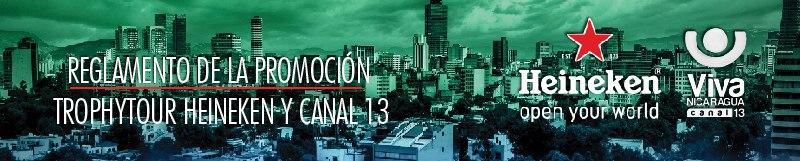 Promoción Heineken y Viva Nicaragua, Canal 13