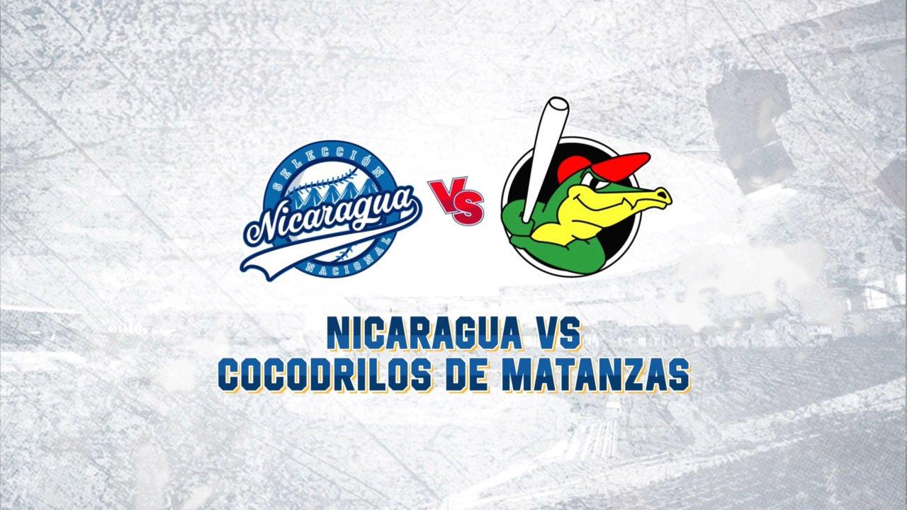 Nicaragua vs. Cocodrilos de Matanzas